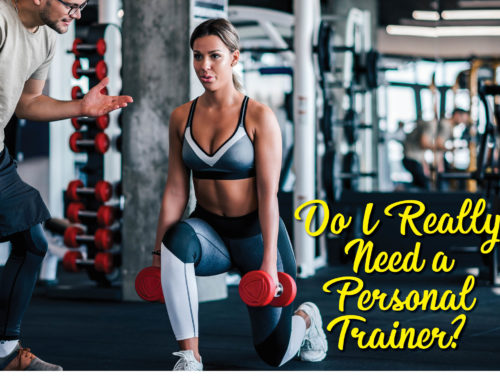 Do I Really Need A Personal Trainer?